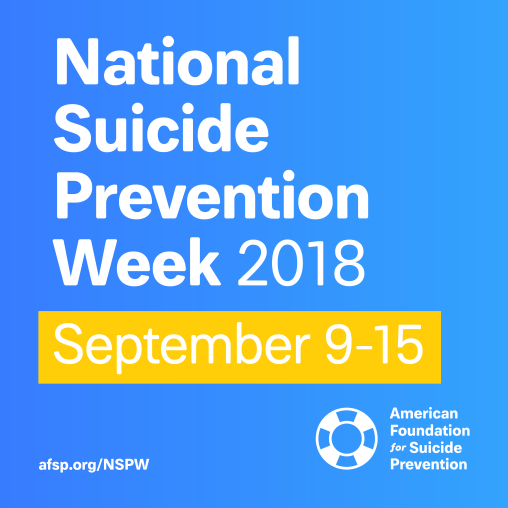 AFSP National Suicide prevention week 2018